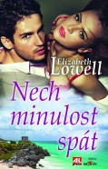 nech minulost spat LOWELL
